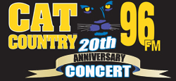 CAT COUNTRY 96 20TH ANNIVERSARY CONCERT