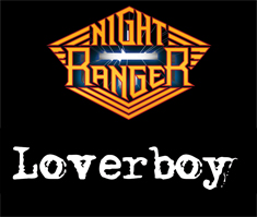 NIGHT RANGER / LOVERBOY