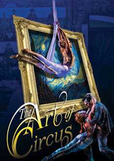 CIRQUE-TACULAR'S THE ART OF CIRCUS