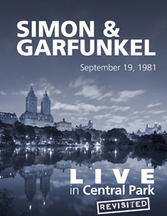 LIVE IN CENTRAL PARK REVISITED: SIMON & GARFUNKEL TRIBUTE