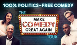 THE MAKING COMEDY GREAT AGAIN TOUR