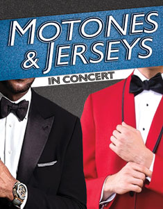 MOTONES & JERSEYS: IN CONCERT